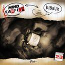 Folge 23: Dibbuk/MindNapping