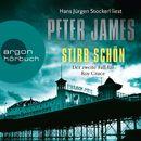 Stirb schön (Gekürzte Lesung)/Peter James