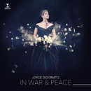 In War & Peace - Harmony through Music/Joyce DiDonato