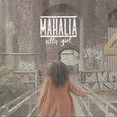 Silly Girl/Mahalia