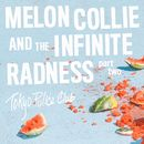 Melon Collie and the Infinite Radness (Part 2)/Tokyo Police Club