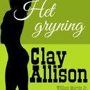 Het gryning (oförkortat)/William Marvin Jr, Clay Allison