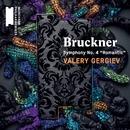 """Bruckner: Symphony No. 4, """"Romantic""""/Valery Gergiev"""