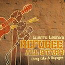 Living Like A Refugee/Sierra Leone's Refugee All Stars