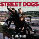 State of Grace/Street Dogs