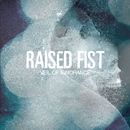 Veil Of Ignorance/Raised Fist