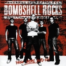 From Here And On/Bombshell Rocks