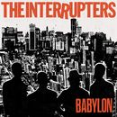 Babylon/The Interrupters