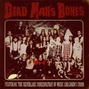 Dead Man's Bones (feat. The Silverlake Conservatory of Music Children's Choir)/Dead Man's Bones