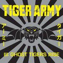 III: Ghost Tigers Rise/Tiger Army