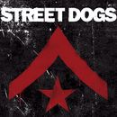 Street Dogs [Deluxe Edition]/Street Dogs