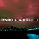 Black City/Division Of Laura Lee