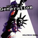 Hollywodd Rebels/Voice Of A Generation