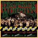 Live On St. Patrick's Day/Dropkick Murphys