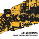 A New Morning, Changing Weather/The (International) Noise Conspiracy