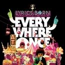 Everywhere At Once/Lyrics Born