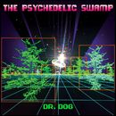The Psychedelic Swamp/Dr. Dog