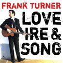 Love Ire & Song/Frank Turner