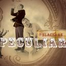 Peculiar/The Slackers