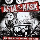 En För Alla Ingen För Nån/Asta Kask