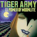 II: Power Of Moonlite/Tiger Army