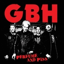 Perfume And Piss/GBH