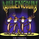 For Monkeys/Millencolin