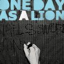 One Day As A Lion EP/One Day As A Lion