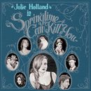 Springtime Can Kill You/Jolie Holland