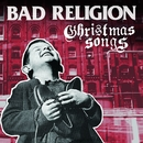 Christmas Songs/Bad Religion