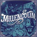Machine 15/Millencolin