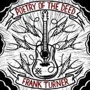 Poetry Of The Deed/Frank Turner