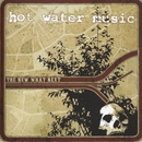 The New What Next/Hot Water Music