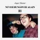 Never Hungover Again/Joyce Manor