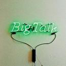 Big Talk/Big Talk