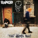 Life Won't Wait/RANCID