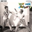 What I'd Do/What's Eating Gilbert