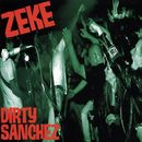 Dirty Sanchez/Zeke