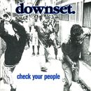 Check Your People/Downset