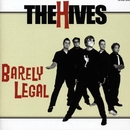 Barely Legal/The Hives