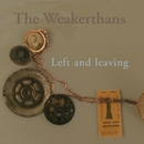 Left and Leaving/The Weakerthans