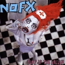 Pump Up The Valuum/NOFX