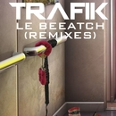 Le Beeatch/Trafik