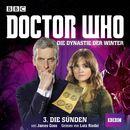 Doctor Who: Die Dynastie der Winter, Teil 3: Die Sünden/James Goss