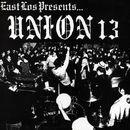 East Los Presents/Union 13