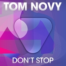 Don't Stop/Tom Novy