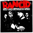 Let The Dominoes Fall [Expanded Version]/RANCID