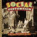 Hard Times And Nursery Rhymes [Deluxe Edition]/Social Distortion