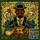 Baile de los Locos/Voodoo Glow Skulls