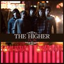 On Fire/The Higher